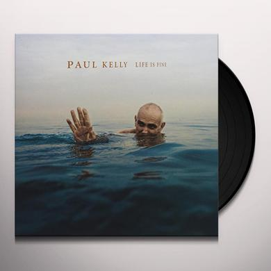 Paul Kelly LIFE IS FINE Vinyl Record