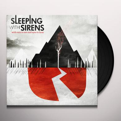 Sleeping With Sirens WITH EARS TO SEE & EYES TO HEAR Vinyl Record