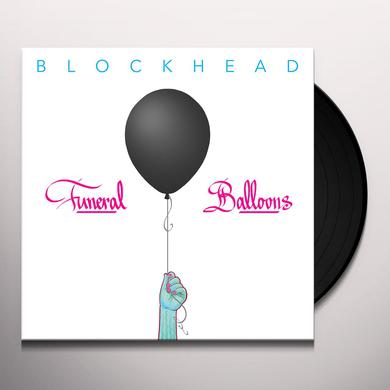 Blockhead FUNERAL BALLOONS Vinyl Record