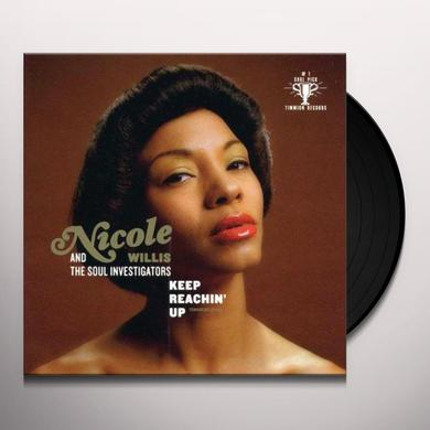 Nicole Willis & The Soul Investigators KEEP REACHIN' UP Vinyl Record