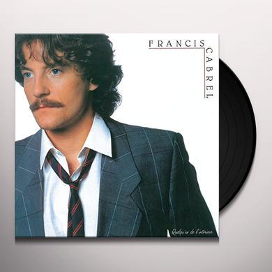 Francis Cabrel QUELQU'UN DE L'INTERIEUR Vinyl Record