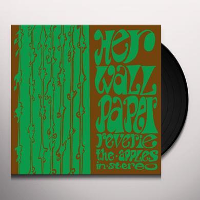 Apples In Stereo HER WALLPAPER REVERIE Vinyl Record