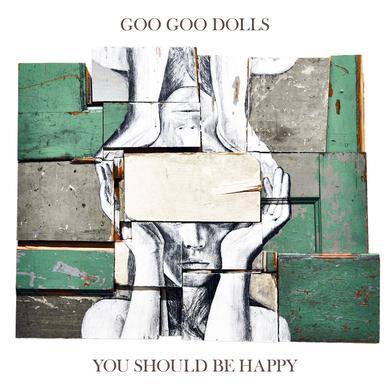 Goo Goo Dolls YOU SHOULD BE HAPPY Vinyl Record