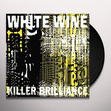 WHITE WINE KILLER BRILLIANCE Vinyl Record