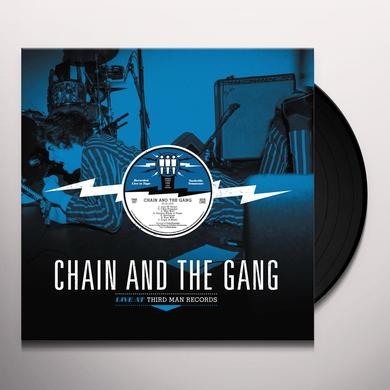 Chain & The Gang LIVE AT THIRD MAN RECORDS 07-03-2016 Vinyl Record
