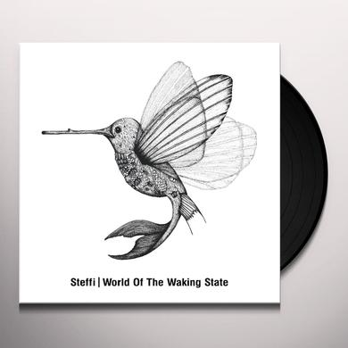 Steffi WORLD OF THE WAKING STATE Vinyl Record