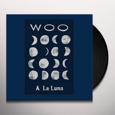 Woo A LA LUNA Vinyl Record