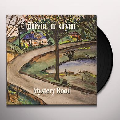 Drivin N Cryin MYSTERY ROAD Vinyl Record