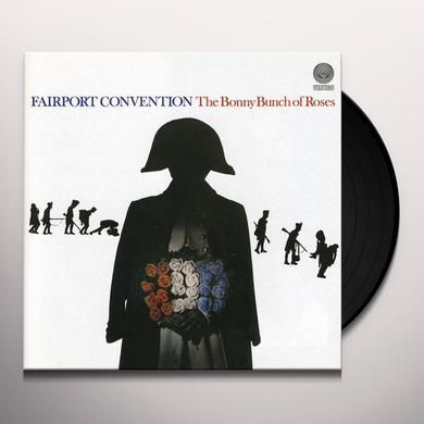 Fairport Convention BONNY BUNCH OF ROSES Vinyl Record