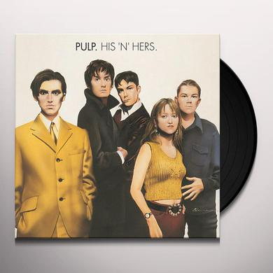 Pulp HIS N HERS Vinyl Record