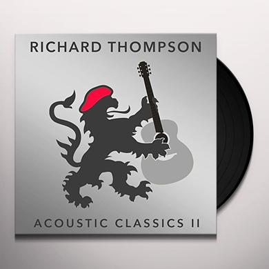 Richard Thompson ACOUSTIC CLASSICS II + RARITIES Vinyl Record