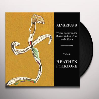 ALVARIUS B. WITH A BEAKER ON THE BURNER & AN OTTER IN OVEN 3 Vinyl Record