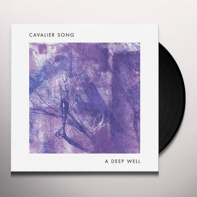 CAVALIER SONG DEEP WELL Vinyl Record