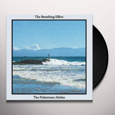 BREATHING EFFECT FISHERMAN ABIDES Vinyl Record