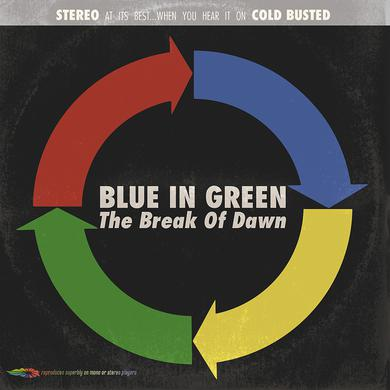 Blue In Green BREAK OF DAWN Vinyl Record