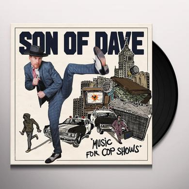 Son Of Dave MUSIC FOR COP SHOWS Vinyl Record