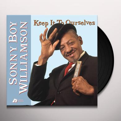 Sonny Boy Williamson KEEP IT TO OURSELVES Vinyl Record