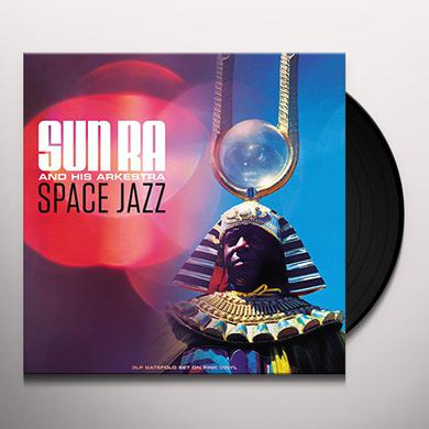 Sun Ra & His Arkestra SPACE JAZZ Vinyl Record