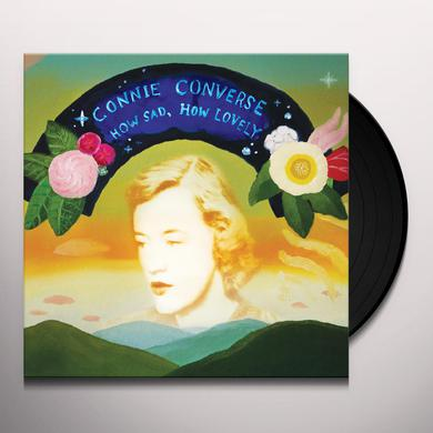 Connie Converse HOW SAD HOW LOVELY Vinyl Record