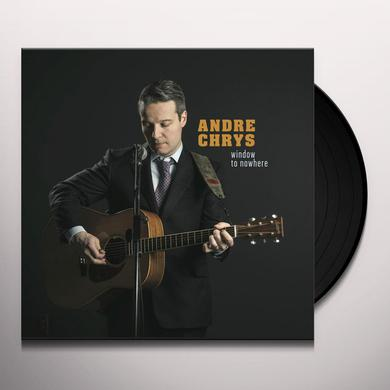 Andre Chrys WINDOW TO NOWHERE Vinyl Record