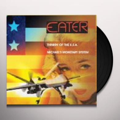Eater THINKIN OF THE USA / MICHAEL'S MONETARY SYSTEM Vinyl Record