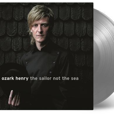 Henry Ozark SAILOR NOT THE SEA Vinyl Record