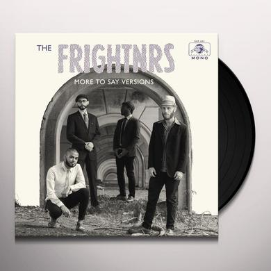 The Frightnrs MORE TO SAY VERSIS Vinyl Record