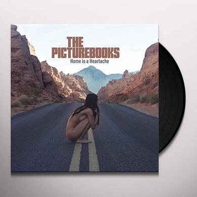 PICTUREBOOKS HOME IS A HEARTACHE Vinyl Record