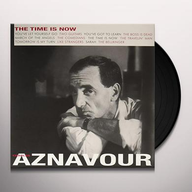 Charles Aznavour TIME IS NOW Vinyl Record