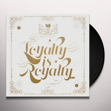 Masta Killa LOYALTY IS ROYALTY Vinyl Record