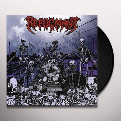 Repugnant EPITOME OF DARKNESS Vinyl Record