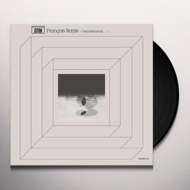 Francois Bayle TREMBLEMENTS... Vinyl Record