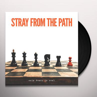 Stray From The Path ONLY DEATH IS REAL Vinyl Record