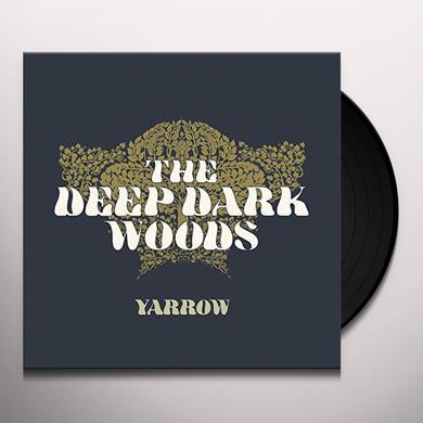 Deep Dark Woods YARROW Vinyl Record