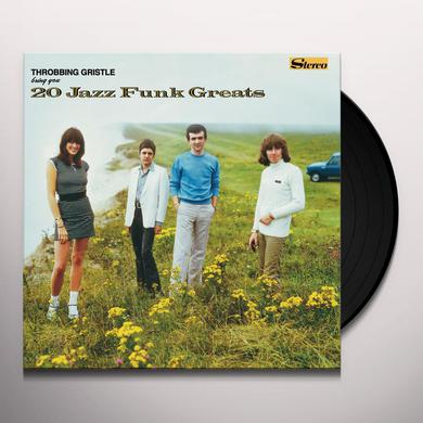 THROBBING GRISTLE 20 JAZZ FUNK GREATS Vinyl Record