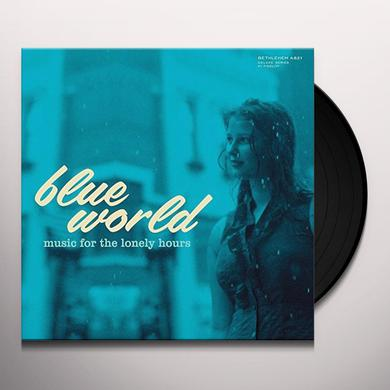 BLUE WORLD: MUSIC FOR THE LONELY HOURS / VARIOUS Vinyl Record