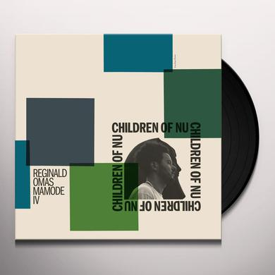 Reginald Mamode Iv Omas CHILDREN OF NU Vinyl Record