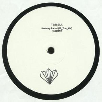 Tessela HACKNEY PARROT (10 TON MIX) / HEADLAND Vinyl Record