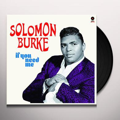 Solomon Burke IF YOU NEED ME + 2 BONUS TRACKS Vinyl Record