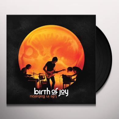 Birth Of Joy LIFE IN BABALOU Vinyl Record