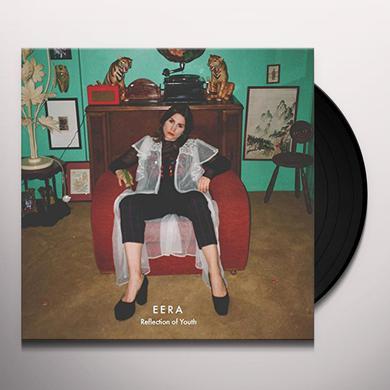 EERA REFLECTION OF YOUTH Vinyl Record