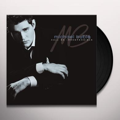 Michael Buble CALL ME IRRESPONSIBLE Vinyl Record