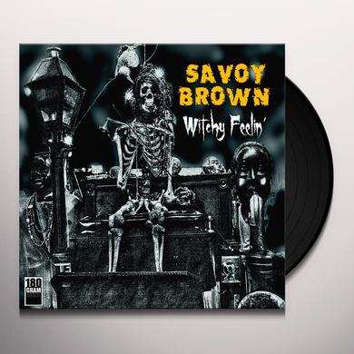 Savoy Brown WITCHY FEELIN' Vinyl Record