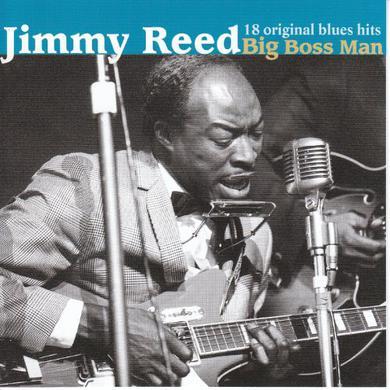 Jimmy Reed BIG BOSS MAN CD