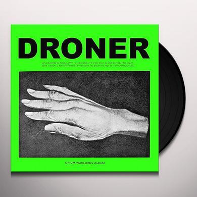 Opium Warlords DRONER Vinyl Record
