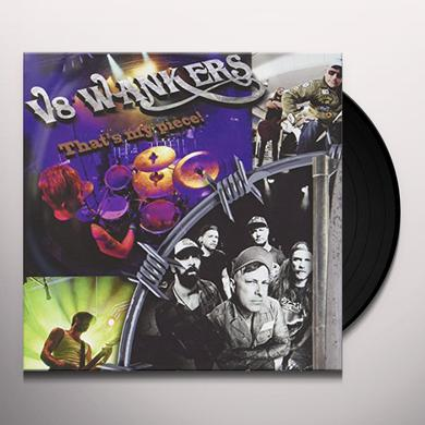 V8 Wankers THAT'S MY PIECE Vinyl Record