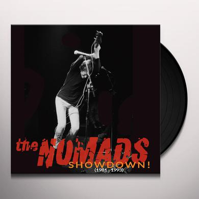 Nomads SHOWDOWN (1981-1993) Vinyl Record