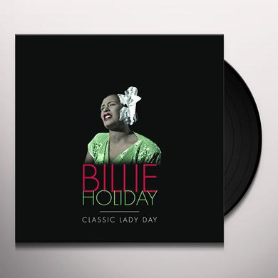 Billie Holiday CLASSIC LADY DAY Vinyl Record