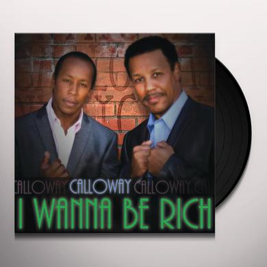 Calloway I WANNA BE RICH / SIR LANCELOT Vinyl Record