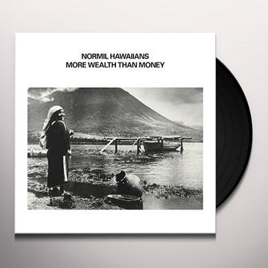 NORMIL HAWAIIANS MORE WEALTH THAN MONEY Vinyl Record